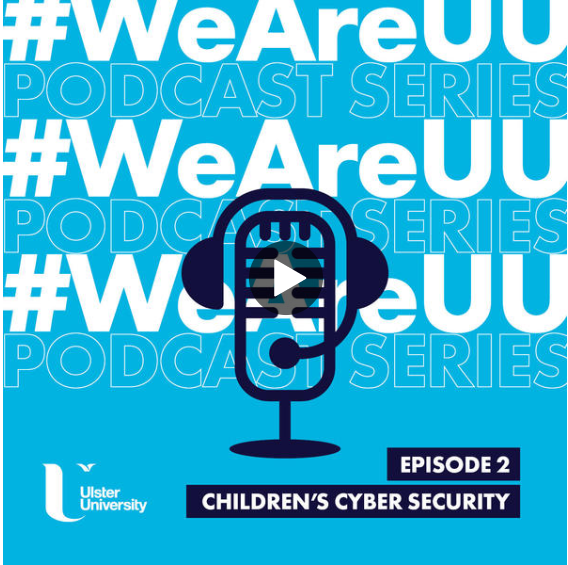 Professor Kevin Curran, Ulster University in an interview for the #WeAreUU podcast on various aspects of keeping children safe online.