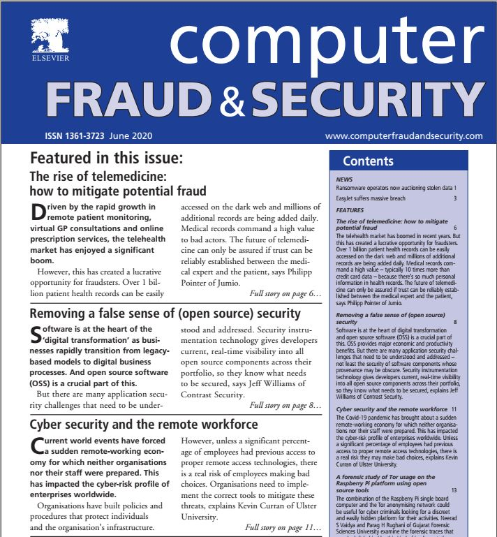 Professor Kevin Curran, Ulster University with an article in Computer Fraud & Security magazine on how covid-19 has impacted the cyber-risk profile of enterprises worldwide.