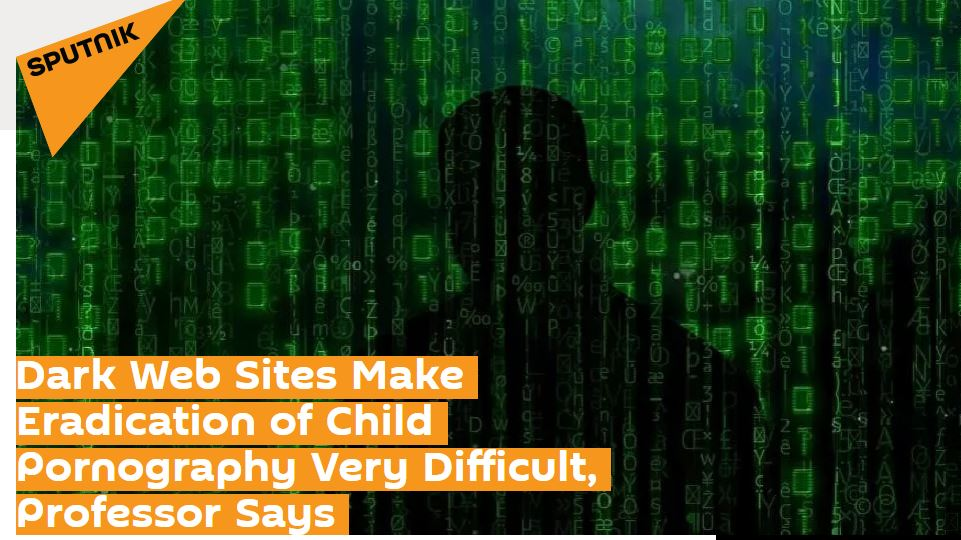 Professor Kevin Curran, Ulster University in an interview with Sputnik News on the difficulty of removing child pornography from the Internet.