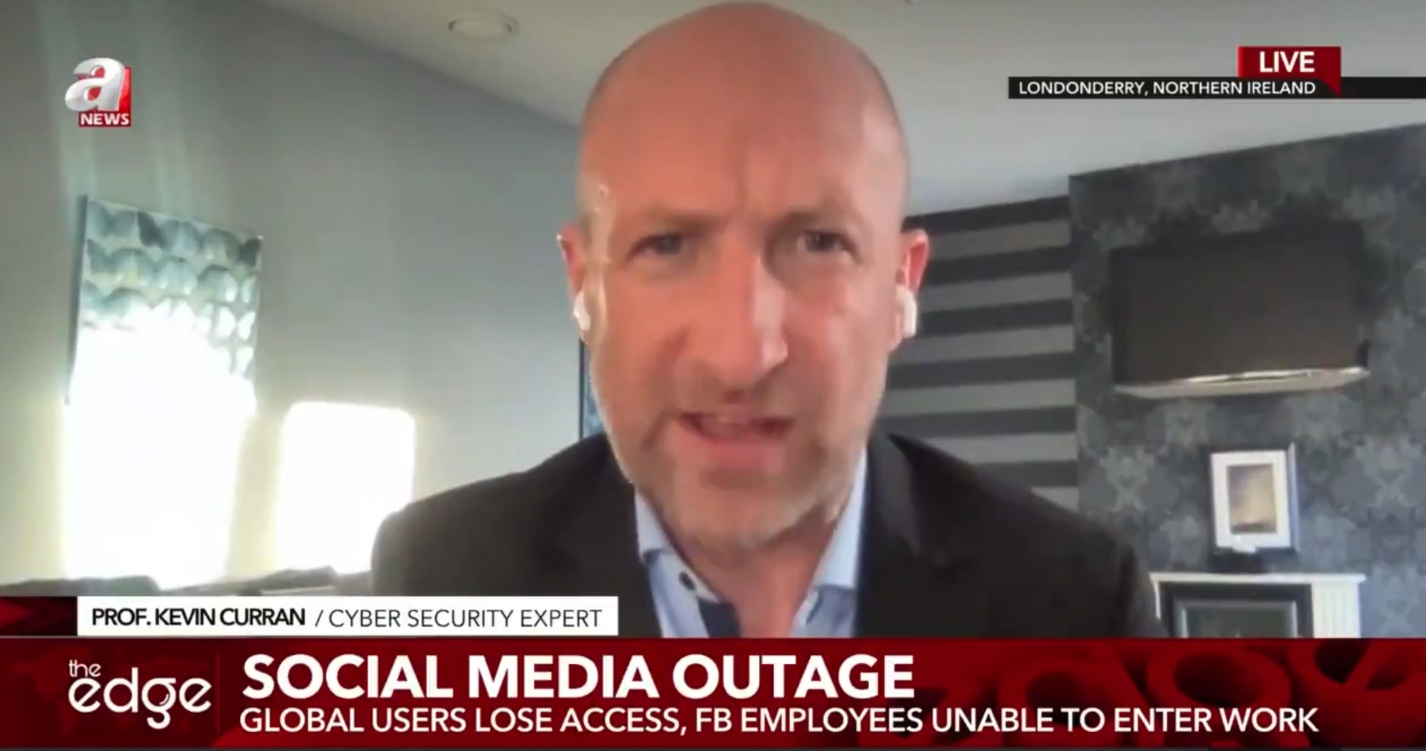 """Professor Kevin Curran, Ulster University in an interview on Turkish TV channel aNews """"The Edge"""" on the Facebook, Whatsapp and Instagram outage."""